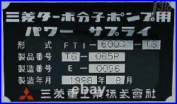 B119 Mitsubishi Turbomolecular Pump Controller Ft-600d(hvp P. S) Fti-600d-t6