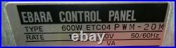 Ebara ET600W ETC04 PWM-20M Turbo-Molecular Pump Controller